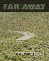 Livro sobre viagem de moto - Neil Peart - Far and Away A Prize Every Time
